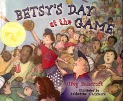 Betsy'sdayatthegame